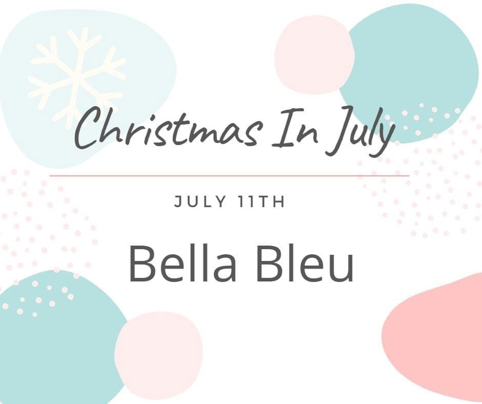 Day 1 – 3rd Annual Christmas in July – 2021 Celebrations!