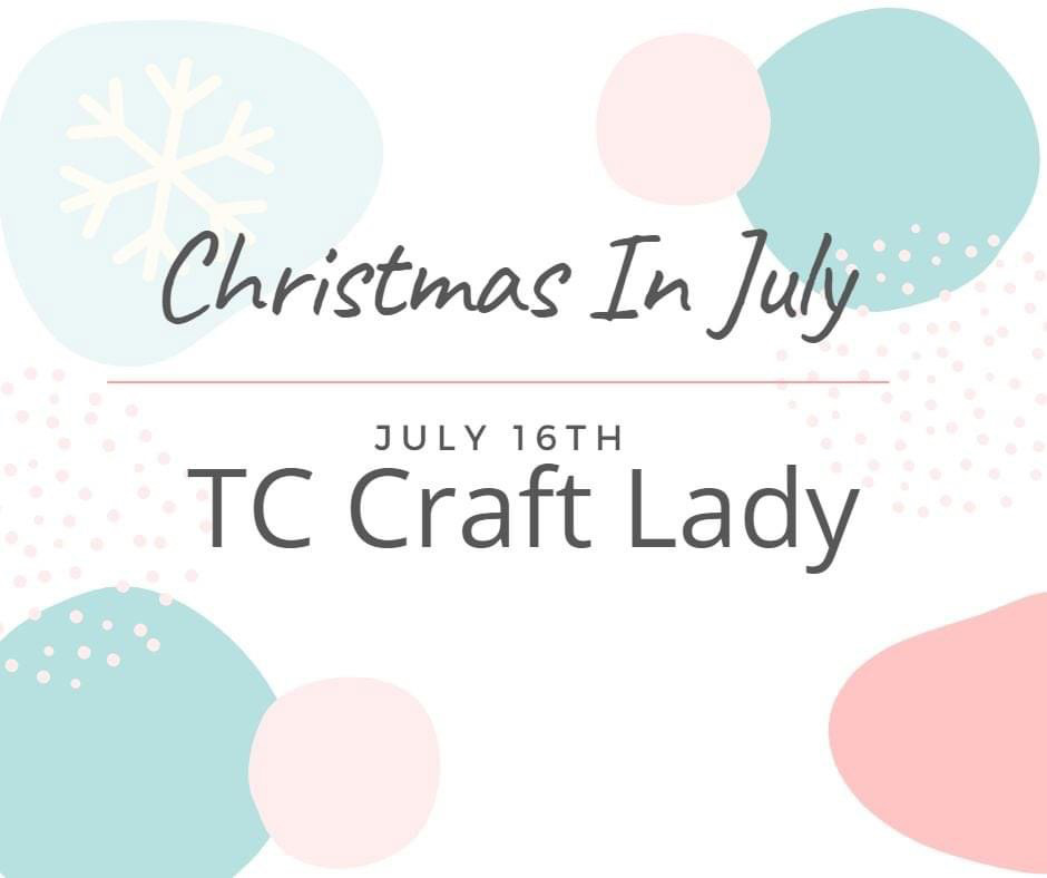 Day 6 – 3rd Annual Christmas in July – 2021 Celebrations!